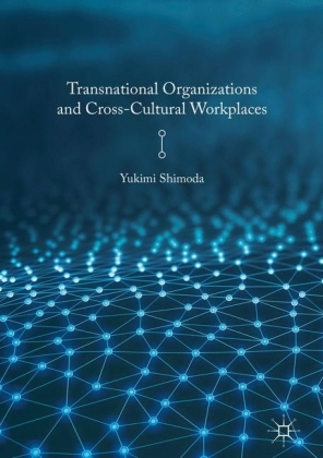 Transnational Organizations and Cross-Cultural Workplaces