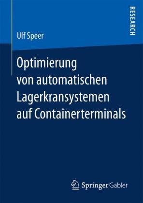 Optimierung von automatischen Lagerkransystemen auf Containerterminals