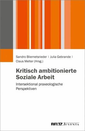 Kritisch ambitionierte Soziale Arbeit