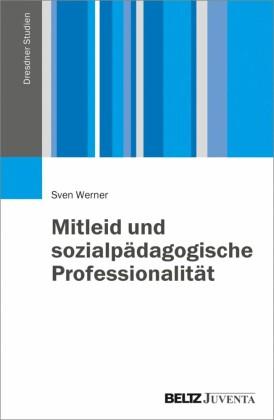 Mitleid und sozialpädagogische Professionalität