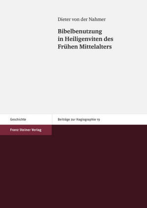 Bibelbenutzung in Heiligenviten des Frühen Mittelalters