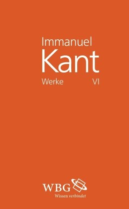Immanuel Kant Werke VI
