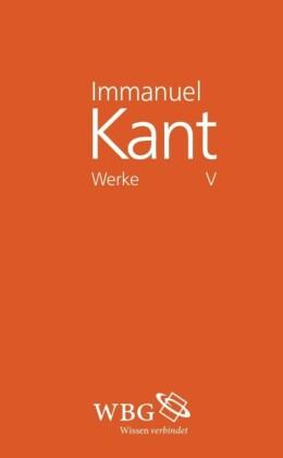 Immanuel Kant Werke V