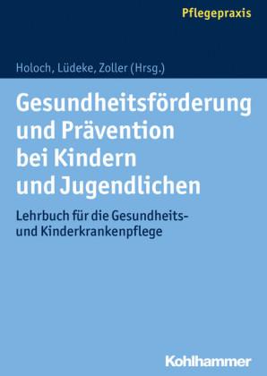 Gesundheitsförderung und Prävention bei Kindern und Jugendlichen