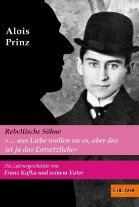 """""""...aus Liebe wollen sie es, aber das ist ja das Entsetzliche"""". Die Lebensgeschichte von Franz Kafka und seinem Vater"""