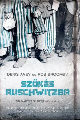 Szökés Auschwitzba