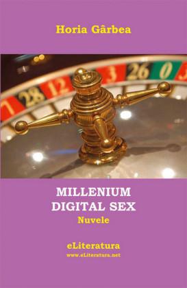 Millenium Digital Sex. Nuvele