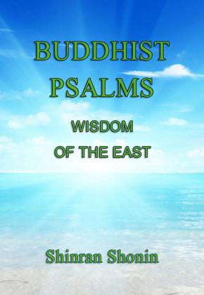 Buddhist Psalms: Wisdom of the East