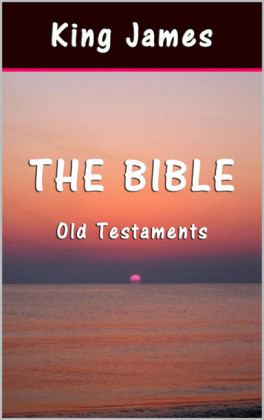 The Bible: Old Testaments
