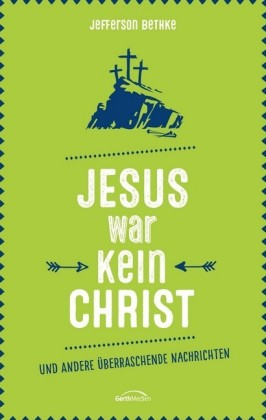 Jesus war kein Christ
