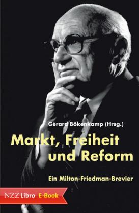Markt, Freiheit und Reform