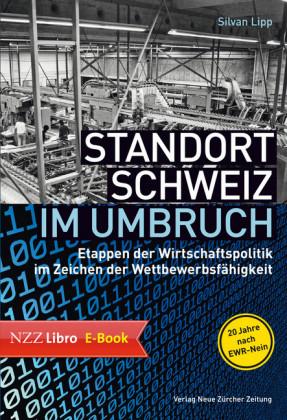 Standort Schweiz im Umbruch