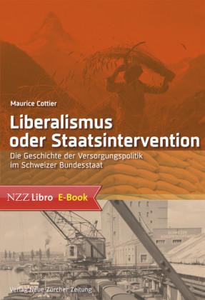 Liberalismus oder Staatsintervention