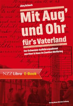 'Mit Aug' und Ohr für's Vaterland'