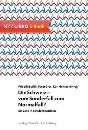 Die Schweiz - vom Sonderfall zum Normalfall?