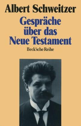 Gespräche über das Neue Testament