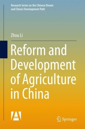 Reform and Development of Agriculture in China
