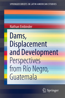 Dams, Displacement and Development
