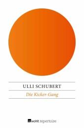 Die Kicker-Gang