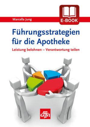 Führungsstrategien für die Apotheke