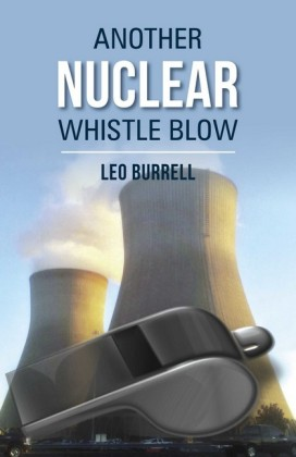 Another Nuclear Whistle Blow