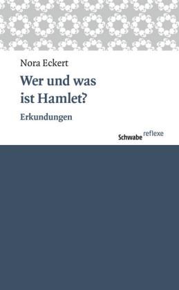 Wer und was ist Hamlet?