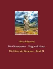 Die Göttermutter: Frigg und Nanna