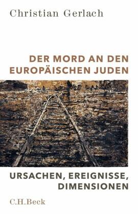 Der Mord an den europäischen Juden