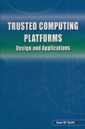 Trusted Computing Platforms
