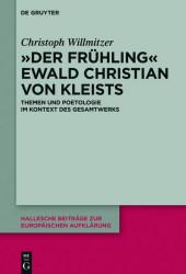 'Der Frühling' Ewald Christian von Kleists