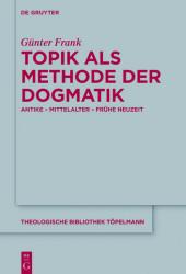 Topik als Methode der Dogmatik
