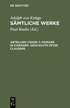 Romane in 8 Bänden. Geschichte Peter Clausens