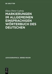 Markierungen im allgemeinen einsprachigen Wörterbuch des Deutschen