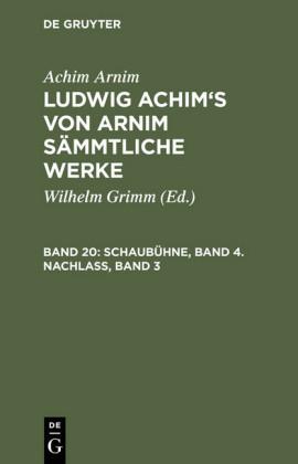 Schaubühne, Band 4. Nachlass, Band 3