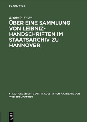 Über eine Sammlung von Leibniz-Handschriften im Staatsarchiv zu Hannover