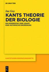 Kants Theorie der Biologie