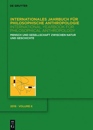 Mensch und Gesellschaft zwischen Natur und Geschichte