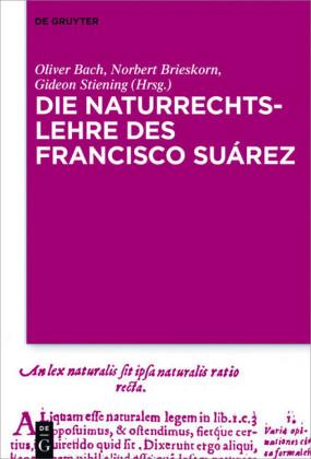Die Naturrechtslehre des Francisco Suárez