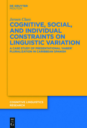 Cognitive, Social, and Individual Constraints on Linguistic Variation