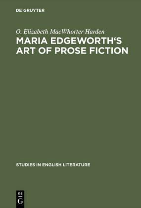 Maria Edgeworth's Art of prose fiction