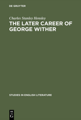 The later career of George Wither