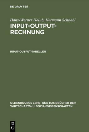 Input-Output-Rechnung: Input-Output-Tabellen