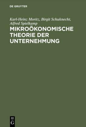 Mikroökonomische Theorie der Unternehmung