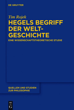 Hegels Begriff der Weltgeschichte