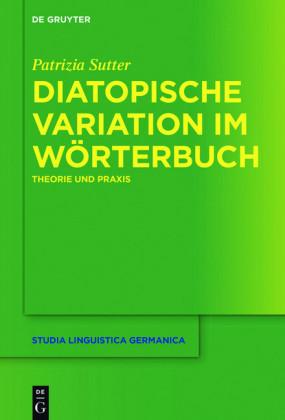 Diatopische Variation im Wörterbuch