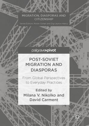 Post-Soviet Migration and Diasporas