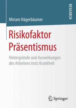 Risikofaktor Präsentismus