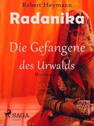 Radanika. Die Gefangene des Urwalds
