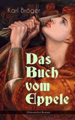 Das Buch vom Eppele (Historischer Roman)