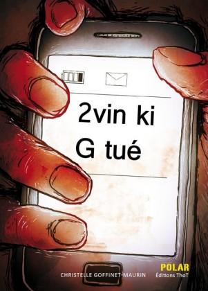 2 vin ki G tué